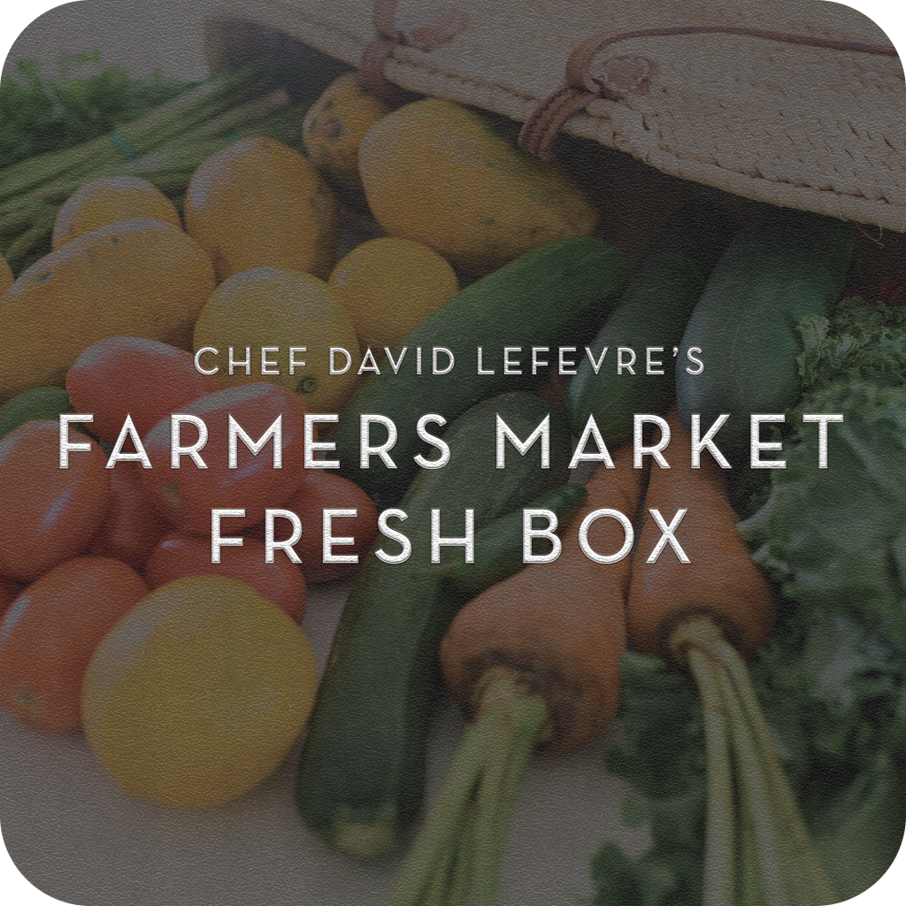 Chef David LeFevre's Farmers Market Fresh Box